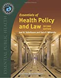 By Joel B. Teitelbaum Essentials Of Health Policy & Law (2nd Second Edition) [Paperback]
