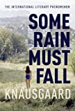 Some Rain Must Fall: My Struggle Book 5 (Knausgaard)