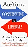img - for Are You a Conservative or a Liberal? by Victor Kamber (1996-07-23) book / textbook / text book