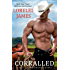 Corralled (Blacktop Cowboys Book 1)