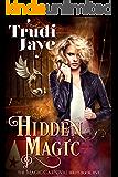 Hidden Magic (The Magic Carnival Book 5)