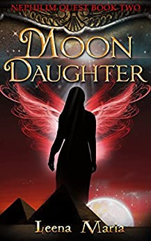 Moon Daughter (Nephilim Quest  Book 2) by [Leena Maria]