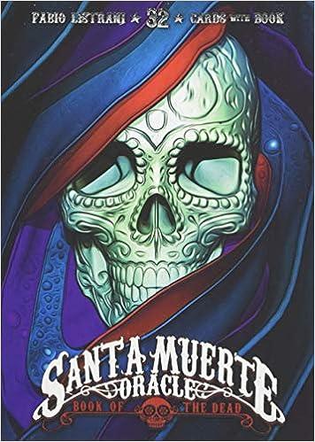 1d3e5c981f18 Santa Muerte Oracle  9788865275580  Amazon.com  Books