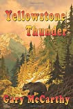 Yellowstone Thunder, Gary McCarthy, 1463602472