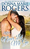 Never Let Me Go: Welcome To Redemption, Book 7 (Volume 7)