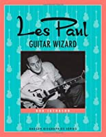 Les Paul: Guitar Wizard (Badger