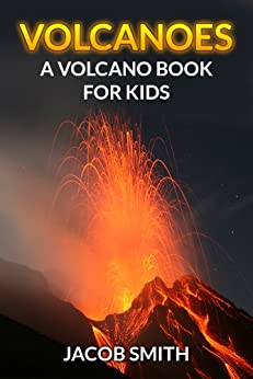 Volcanoes For Kids - Learn Fun Facts About Volcanoes ...