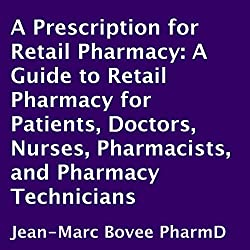 A Prescription for Retail Pharmacy