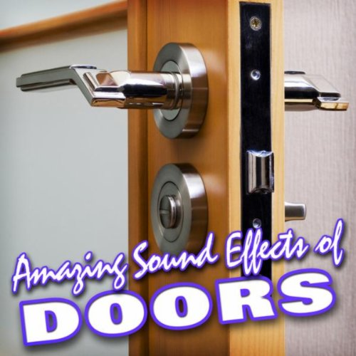 Amazing sound effects of doors sound fx mp3 for Door opening sound effect