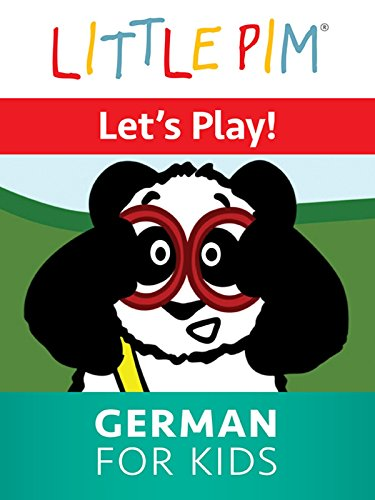 Little Pim: Let's Play! - German for Kids -