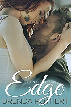 Edge (Fire on Ice Book 3) by [Rothert, Brenda]