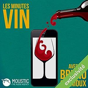 La pénurie (Les Minutes Vin 5) Magazine Audio