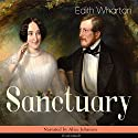 Sanctuary Audiobook by Edith Wharton Narrated by Alice Johnson