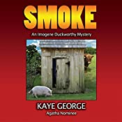 Smoke: An Imogene Duckworthy Mystery, Book 2 | Kaye George