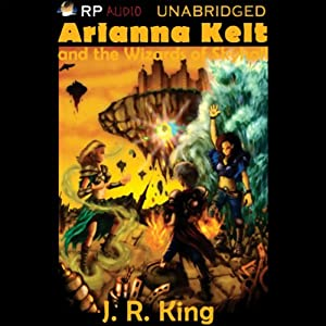Adrianna Kelt and the Wizards of Skyhall Audiobook