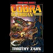 Cobra Guardian: Cobra War, Book 2   Timothy Zahn