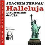Halleluja. Die Geschichte der USA | Joachim Fernau