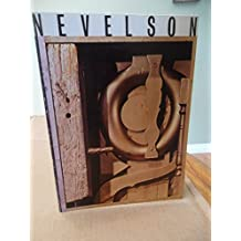 Louise Nevelson: A Loan Exhibition Organized by the William A. Farnsworth Library and Art Museum 1979