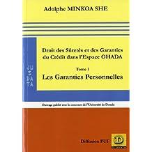 Droit des sûretés et des garanties du crédit dans l'espace OHADA, t. 01