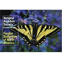 National Audubon Society Pocket Guide: Familiar Butterflies of North America