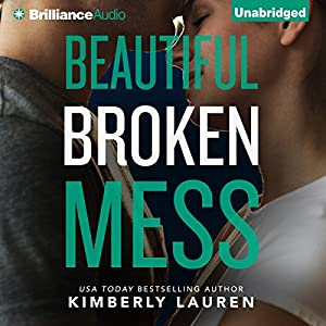 Beautiful Broken Mess Audiobook