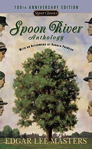 Spoon River Anthology: 100th Anniversary Edition (Signet Classics) [Edgar Lee Masters] (De Bolsillo)