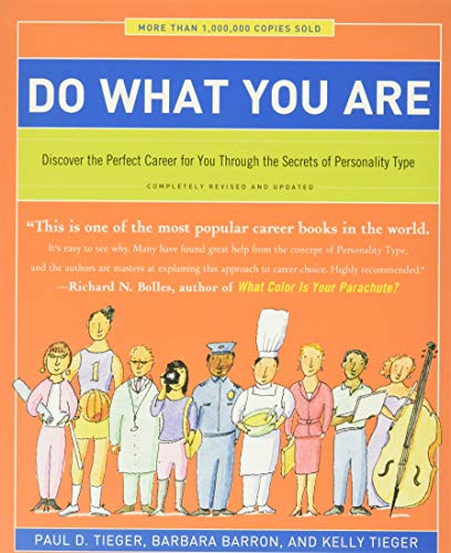 Do What You Are: Discover the Perfect Career for You Through the Secrets of Personality Type Paperback – April 15, 2014