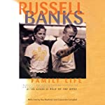 Family Life | Russell Banks