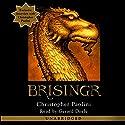 Brisingr: The Inheritance Cycle, Book 3 | Livre audio Auteur(s) : Christopher Paolini Narrateur(s) : Gerard Doyle
