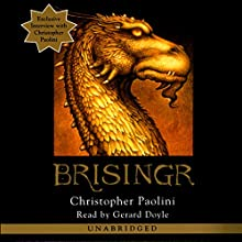 Brisingr: The Inheritance Cycle, Book 3 Audiobook by Christopher Paolini Narrated by Gerard Doyle