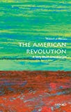 The American Revolution: A Very Short