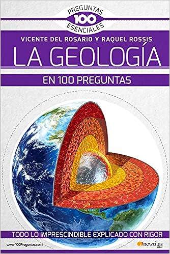 La geología en 100 preguntas 100 Essential Questions: Amazon.es ...