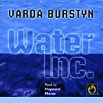 Water Inc. | Varda Burstyn