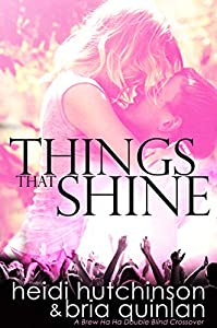 Things That Shine (A Double Blind Crossover) (Double Blind Study Book 9)