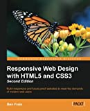 Responsive Web Design with HTML5 and CSS3 – Second Edition: Build responsive and future-proof websit