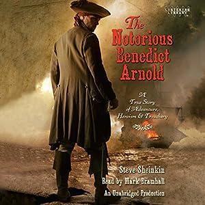 The Notorious Benedict Arnold Audiobook