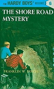 The Shore Road Mystery (Hardy Boys #6)