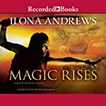 Magic Rises | Ilona Andrews