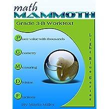 Math Mammoth Grade 3-B Worktext