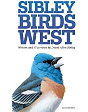 Sibley Field Guide to Birds of Western North America: Revised Edition