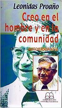 Creo en el hombre y la comunidad: Autobiografía Colección