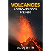 Volcanoes For Kids - Learn Fun Facts About Volcanoes Erupting,  Volcanoes Around The World & Much More! (Volcanoes and Earthquakes)