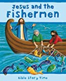 Jesus and the Fishermen, Lois Rock and Sophie Piper, 0745948685