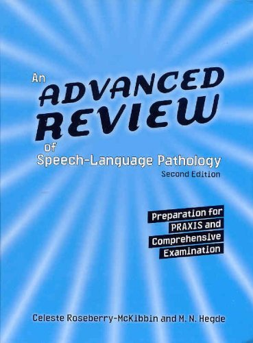 An Advanced Review of Speech-Language Pathology: Preparation for PRAXIS And Comprehensive Examination by Example Product Brand