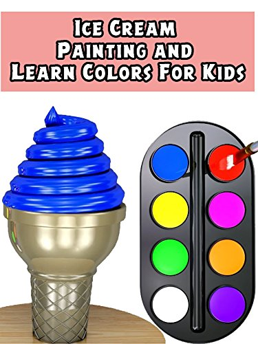 Ice Cream Painting and Learn Colors For Kids (Colors Kid)