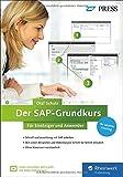 Der SAP-Grundkurs für Einsteiger und Anwender: Inklusive Video-Tutorials – Erfolgreich zur Zertifizierung (SAP PRESS)