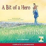 A Bit of a Hero | Gervase Phinn