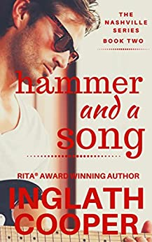 The Nashville Series - Book Two - Hammer and a Song by [Cooper, Inglath]
