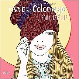 Livre De Coloriage Pour Les Filles âge 12 Belles Images