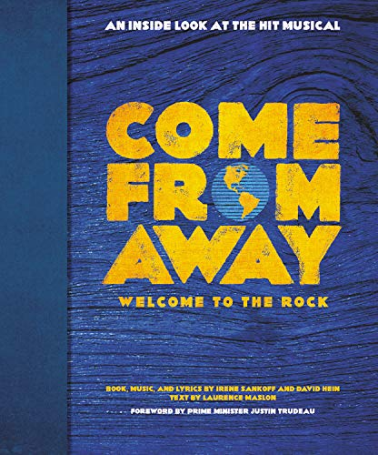 Come From Away: Welcome to the Rock: An Inside Look at the Hit Musical (Songs Funny Christmas Newfoundland)